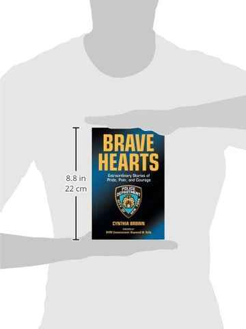 Brave Hearts: Extraordinary Stories of Pride, Pain and Courage