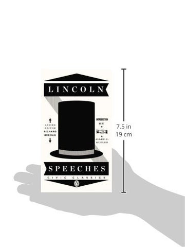 Lincoln Speeches (Penguin Civic Classics)