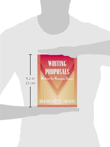 Writing Proposals: Rhetoric for Managing Change