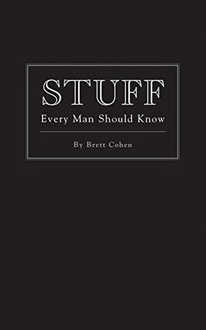 Stuff Every Man Should Know (Stuff You Should Know)