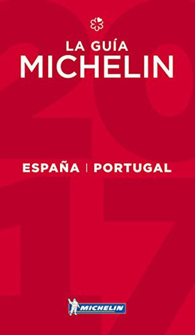 MICHELIN Guide Spain/Portugal (Espana/Portugal) 2017: Hotels & Restaurants (Michelin Red Guide Espana/Portugal (Spain/Portugal): Hotels) (Po