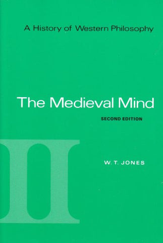 A History of Western Philosophy: The Medieval Mind, Volume II (v. 2)