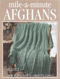 Mile-a-minute afghans (Crochet treasury)