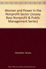 Women and Power in the Nonprofit Sector (JOSSEY BASS NONPROFIT & PUBLIC MANAGEMENT SERIES)