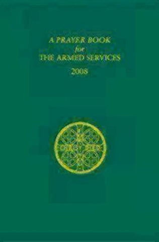 A Prayer Book for the Armed Services: 2008 Edition