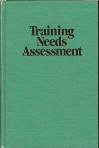 Training Needs Assessment (Techniques in Training and Performance Development Series)