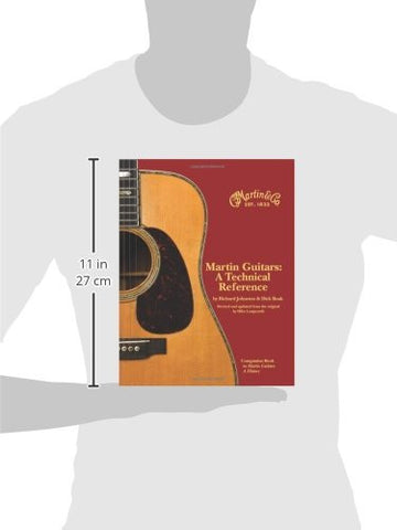 Martin Guitars A Technical Reference Revised and Updated Book 2