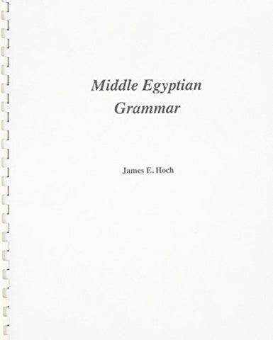 Middle Egyptian Grammar (SSEA Publications)