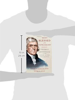 """Most Blessed of the Patriarchs"": Thomas Jefferson and the Empire of the Imagination"