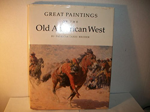 Great Paintings of the Old American West