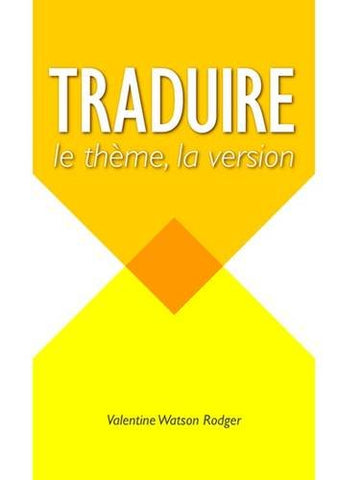 Traduire: Le Theme, La Version (English and French Edition)