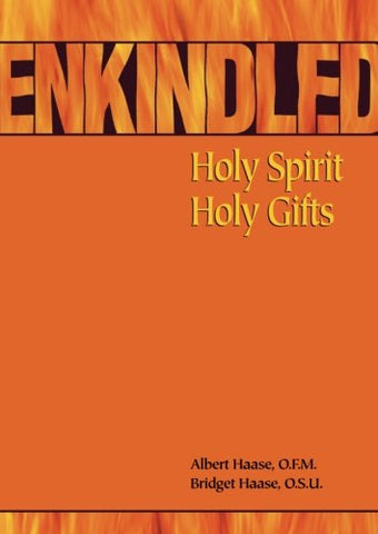 Enkindled: Holy Spirit, Holy Gifts