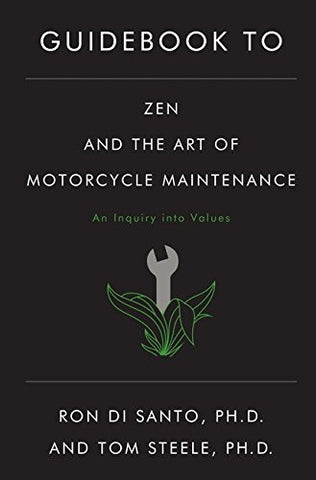 Guidebook to Zen and the Art of Motorcycle Maintenance