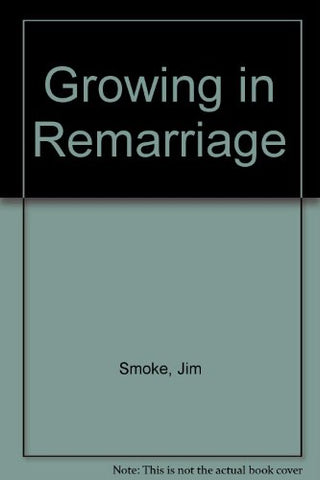 Growing in Remarriage