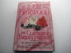 The Clayborne Brides : One Pink Rose, One White Rose, One Red Rose