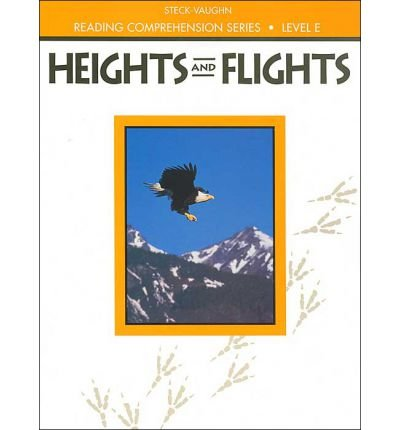 Steck-Vaughn Reading Comprehension Series: Trade Paperback Heights and Flights Revised