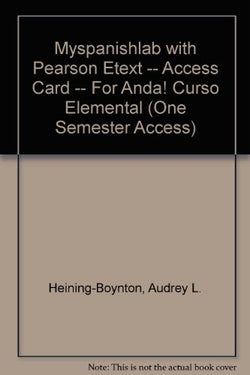 MySpanishLab with Pearson eText -- Access Card -- for ¡Anda! Curso elemental (one semester access) (2nd Edition)