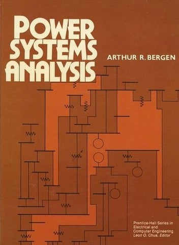 Power Systems Analysis (Prentice-Hall Series in Electrical and Computer Engineering)
