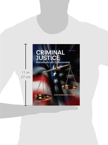 Criminal Justice: Mainstream and Crosscurrents