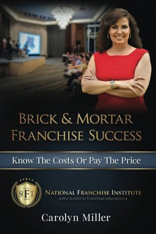 Brick & Mortar Franchise Success: Know the Costs or Pay the Price