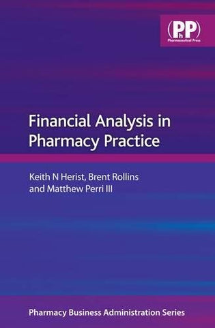 Financial Analysis in Pharmacy Practice (Pharmacy Business Administration)