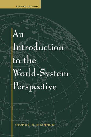 An Introduction To The World-system Perspective: Second Edition (Dogmatic Theology)