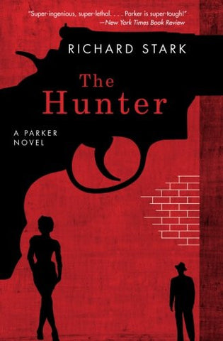 The Hunter: A Parker Novel (Parker Novels)