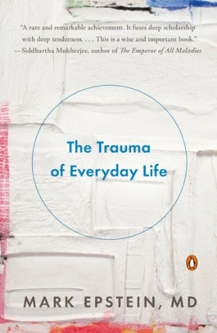 The Trauma of Everyday Life