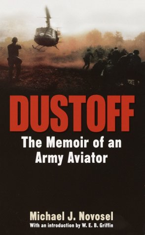 Dustoff: The Memoir of an Army Aviator