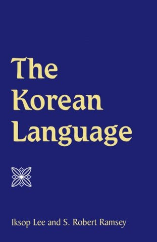 The Korean Language (SUNY series in Korean Studies)