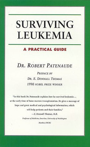 Surviving Leukemia: A Practical Guide (Your Personal Health)