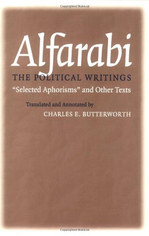 The Political Writings: Selected Aphorisms and Other Texts (Agora Editions) (Volume 1)