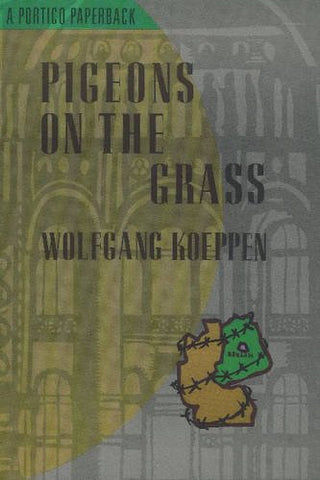 Pigeons on the Grass (Portico Paperbacks Series)
