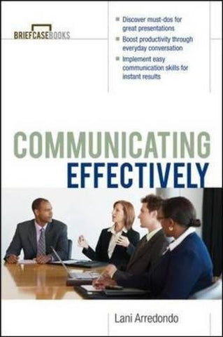 Communicating Effectively (The Briefcase Books)
