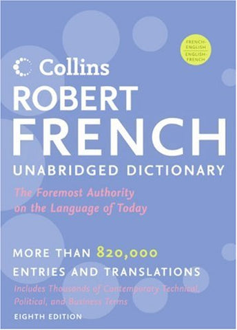 Collins Robert French Unabridged Dictionary, 8th Edition (Collins Language)