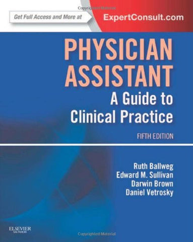 Physician Assistant: A Guide to Clinical Practice, 5e (In Focus)