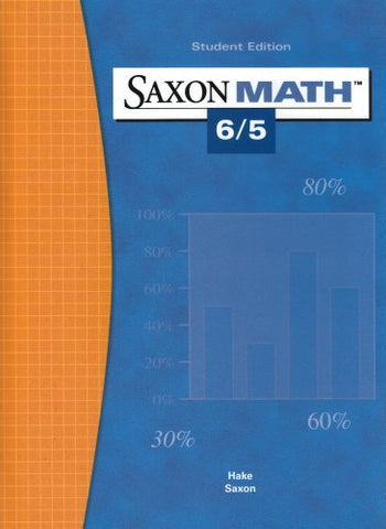 Saxon Math 6/5: Student Edition 2004