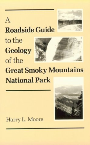 Roadside Guide Geology Great Smoky: Mountains National Park