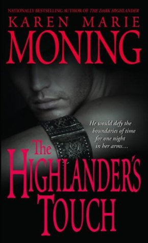 The Highlander's Touch (Highlander, Book 3)