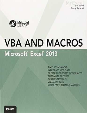 Excel 2013 VBA and Macros (MrExcel Library)