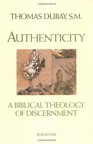 Authenticity: A Biblical Theology of Discernment