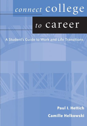 Connect College to Career: Student Guide to Work and Life Transition (Wadsworth College Success)