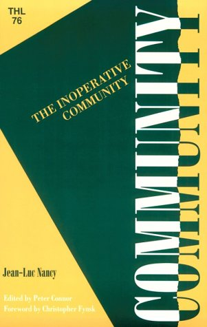 Inoperative Community (Theory and History of Literature)
