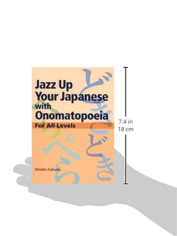 Jazz Up Your Japanese with Onomatopoeia: For All Levels