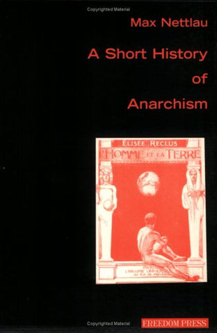 A Short History of Anarchism (Anarchism & psychoanalysis)
