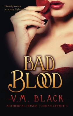 Bad Blood (Cora's Choice) (Volume 3)