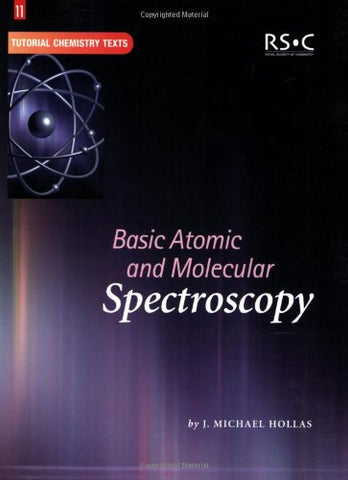 Basic Atomic and Molecular Spectroscopy, (Tutorial Chemistry Texts)