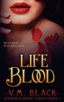 Life Blood (Cora's Choice) (Volume 1)