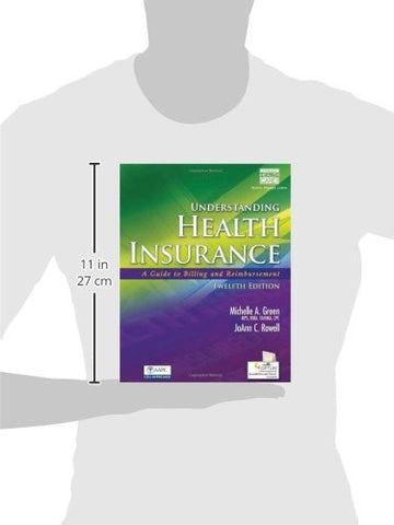 Understanding Health Insurance: A Guide to Billing and Reimbursement (with Premium Website, 2 terms (12 months) Printed Access Card for Ceng