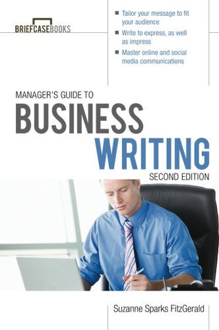 Manager's Guide To Business Writing 2/E (Briefcase Books Series)
